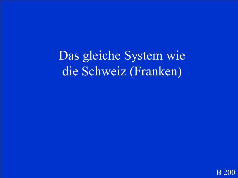 B 200 Was ist das Geld und Briefmarkensystem von Liechtenstein