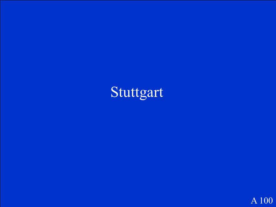 Was ist die Hauptstadt von Baden-Württemberg A 100