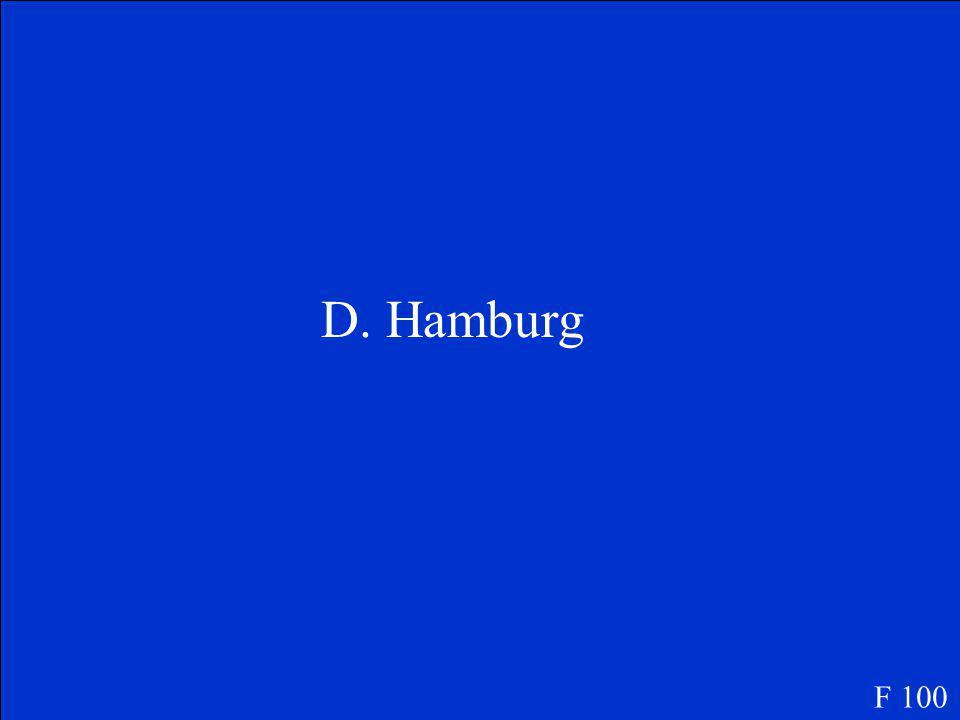 Was ist der größte Hafen in Deutschland A: Kiel B: Rostock C: Schwerin D: Hamburg F 100
