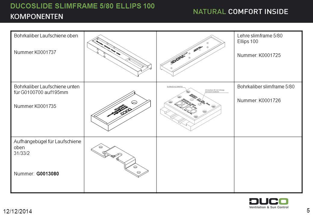 DUCOSLIDE SLIMFRAME 5/80 ELLIPS 100 1.