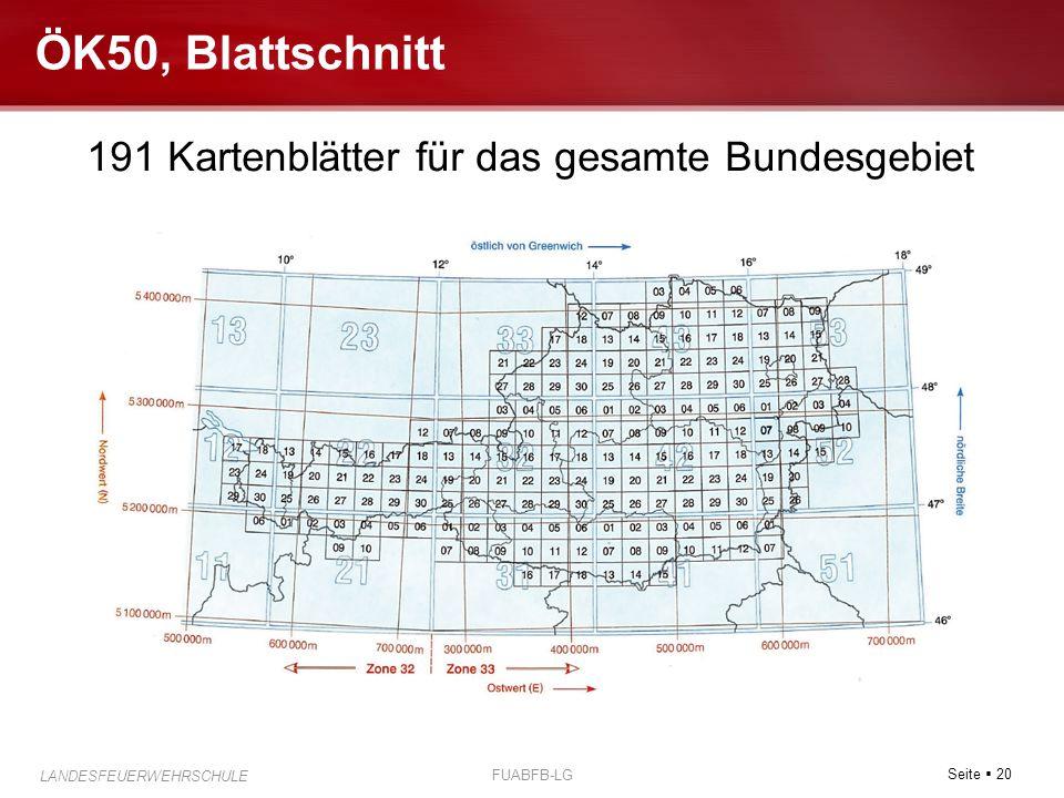Seite  20 LANDESFEUERWEHRSCHULE FUABFB-LG ÖK50, Blattschnitt 191 Kartenblätter für das gesamte Bundesgebiet
