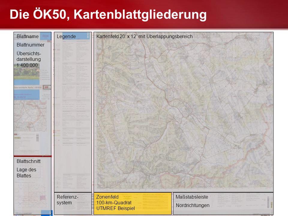 Seite  22 LANDESFEUERWEHRSCHULE FUABFB-LG Die ÖK50, Kartenblattgliederung Blattname Blattnummer Übersichts- darstellung 1:400.000 Blattschnitt Lage d