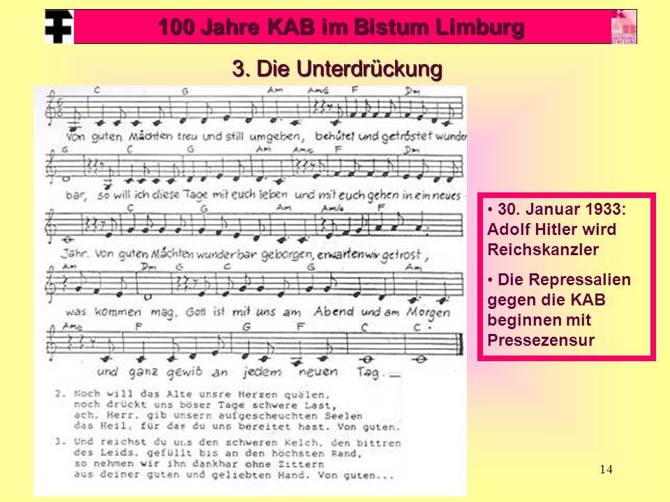 14 100 Jahre KAB im Bistum Limburg 3.Die Unterdrückung 30.