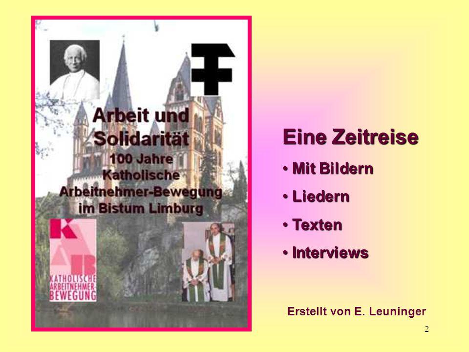 2 Eine Zeitreise Mit Bildern Mit Bildern Liedern Liedern Texten Texten Interviews Interviews Erstellt von E. Leuninger