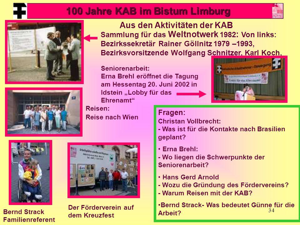 34 Aus den Aktivitäten der KAB Sammlung für das Weltnotwerk 1982 : Von links: Bezirkssekretär Rainer Göllnitz 1979 –1993, Bezirksvorsitzende Wolfgang Schnitzer, Karl Koch, Seniorenarbeit: Erna Brehl eröffnet die Tagung am Hessentag 20.