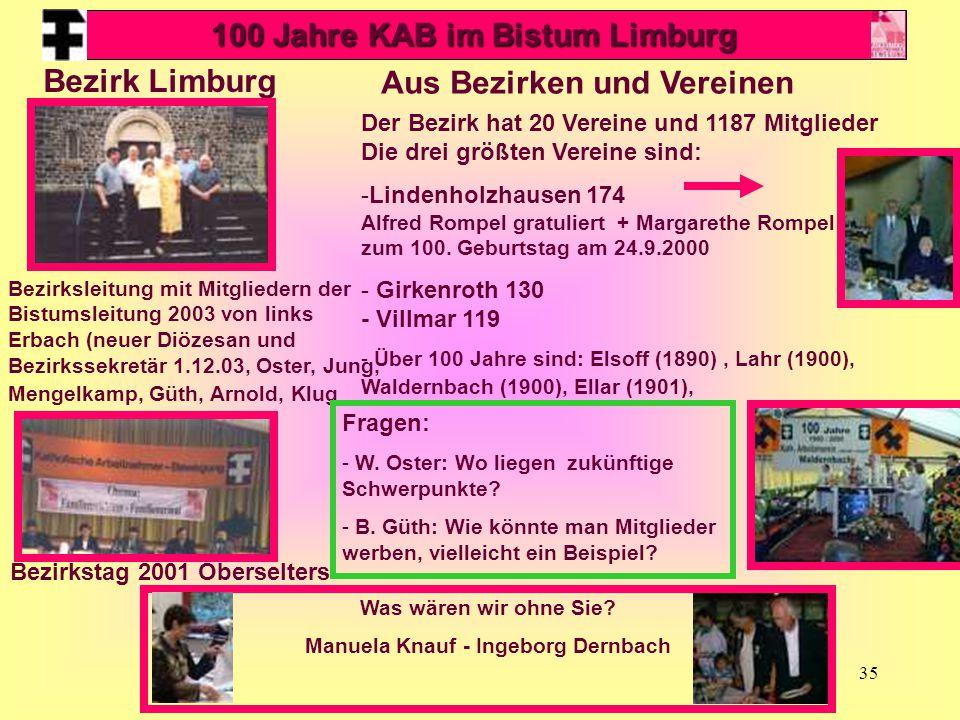35 Aus Bezirken und Vereinen Bezirk Limburg Bezirksleitung mit Mitgliedern der Bistumsleitung 2003 von links Erbach (neuer Diözesan und Bezirkssekretä