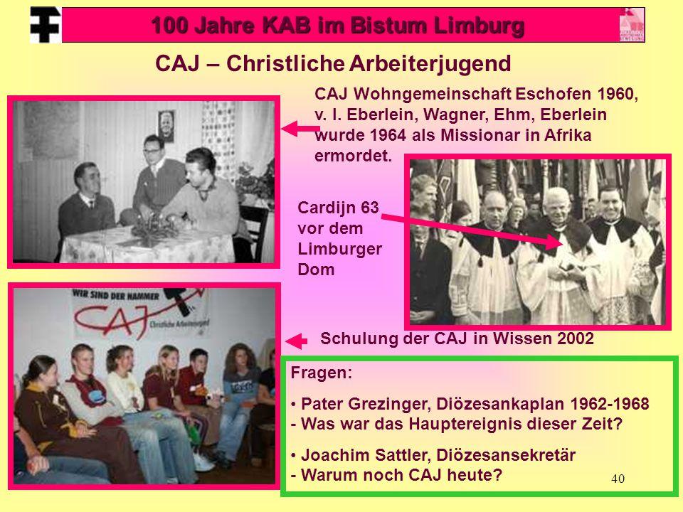 40 CAJ Wohngemeinschaft Eschofen 1960, v. l. Eberlein, Wagner, Ehm, Eberlein wurde 1964 als Missionar in Afrika ermordet. Cardijn 63 vor dem Limburger