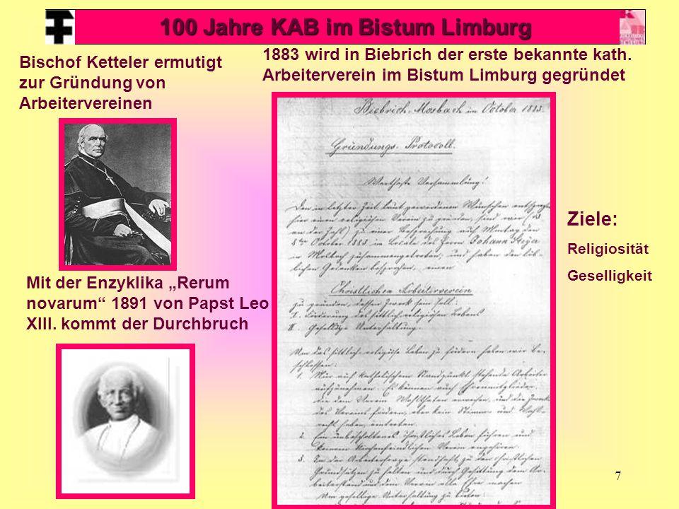 """7 100 Jahre KAB im Bistum Limburg Bischof Ketteler ermutigt zur Gründung von Arbeitervereinen Mit der Enzyklika """"Rerum novarum 1891 von Papst Leo XIII."""