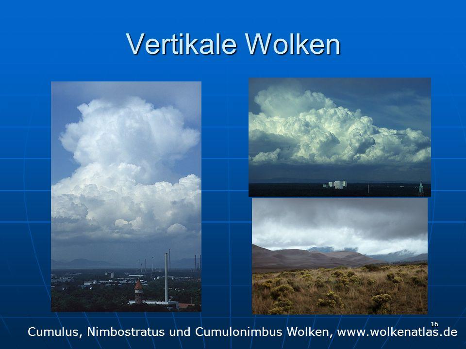 16 Vertikale Wolken Cumulus, Nimbostratus und Cumulonimbus Wolken, www.wolkenatlas.de