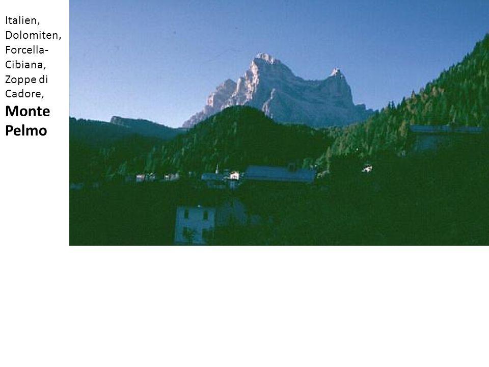 Italien, Dolomiten, Forcella- Cibiana, Zoppe di Cadore, Monte Pelmo