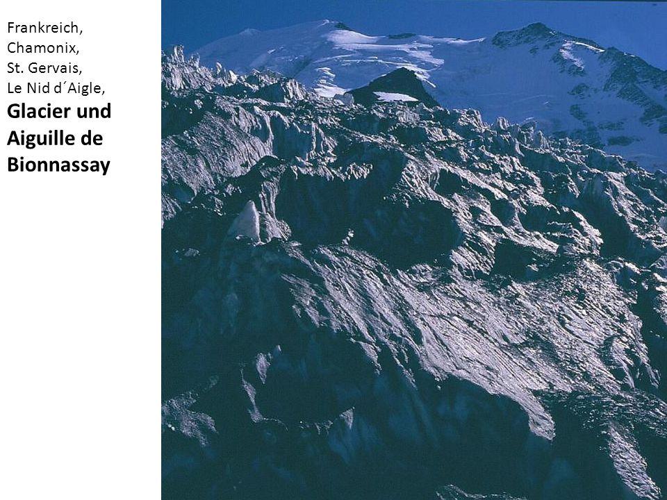 Frankreich, Chamonix, St. Gervais, Le Nid d´Aigle, Glacier und Aiguille de Bionnassay