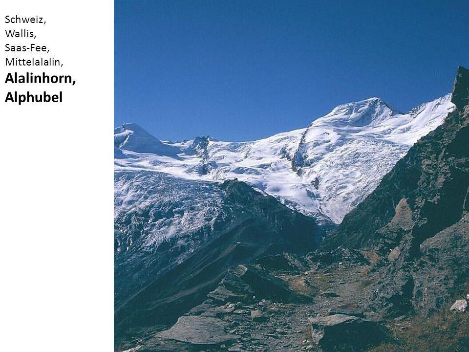 Schweiz, Wallis, Saas-Fee, Mittelalalin, Alalinhorn, Alphubel