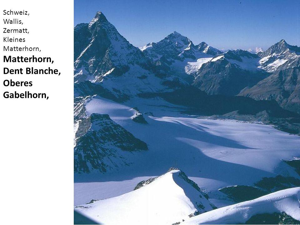 Schweiz, Wallis, Zermatt, Kleines Matterhorn, Matterhorn, Dent Blanche, Oberes Gabelhorn,