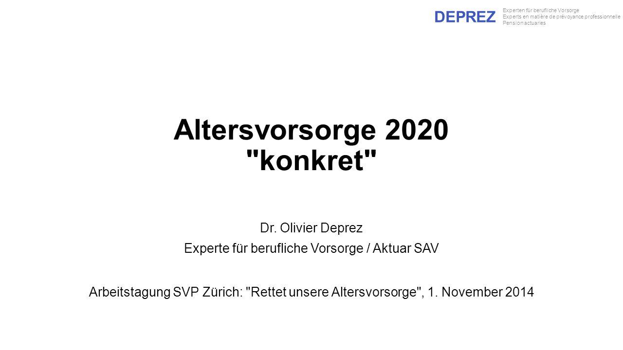 DEPREZ Experten für berufliche Vorsorge Experts en matière de prévoyance professionnelle Pension actuaries Altersvorsorge 2020