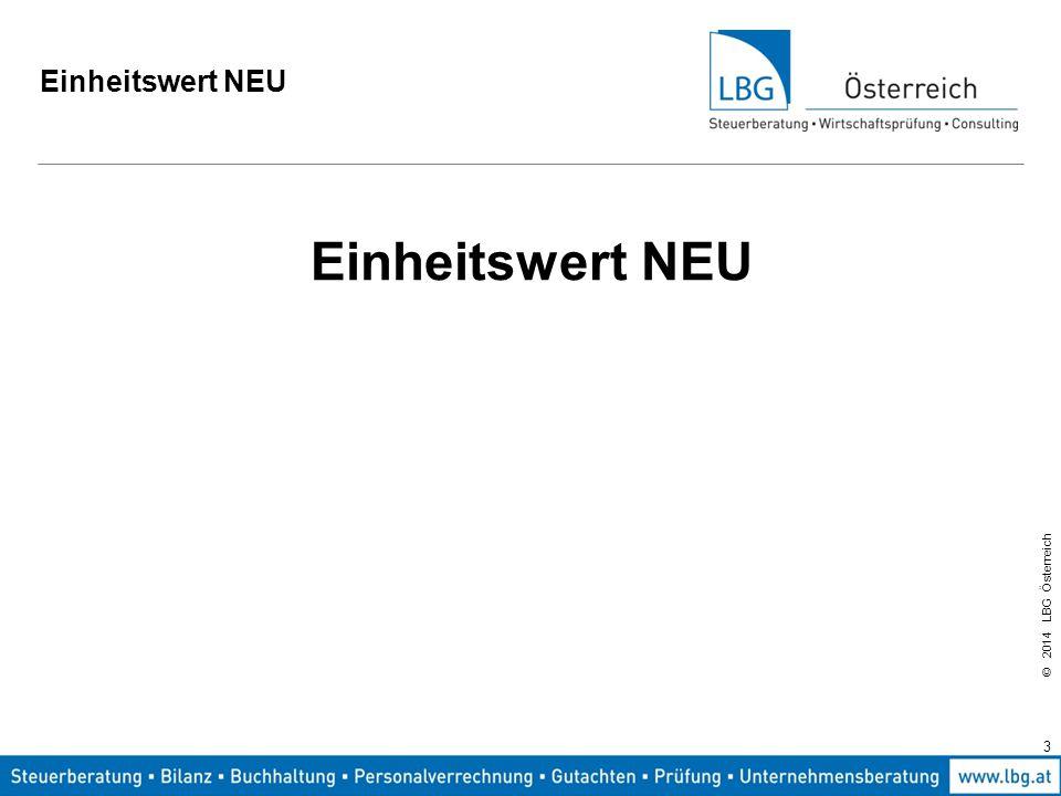 © 2014 LBG Österreich Einheitswert NEU Beispiel: Betrieb mit 40 ha LN, 100 Stk verkaufte Siere p.a.