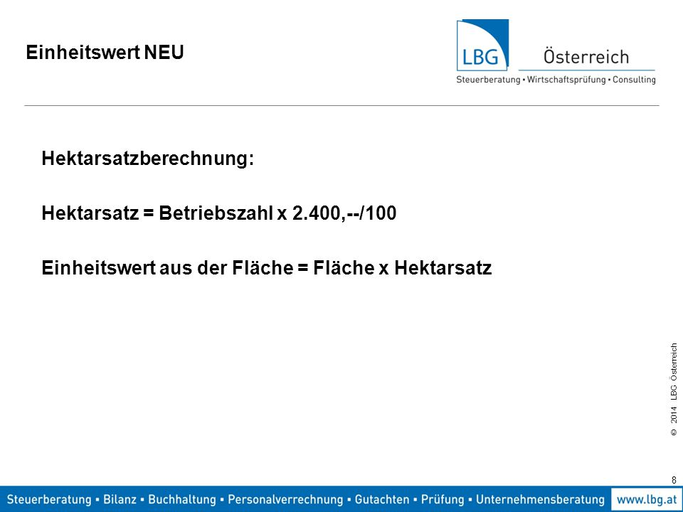 © 2014 LBG Österreich Vermietung und Verpachtung -Werden Gebäude oder Flächen eines aktiven landw.