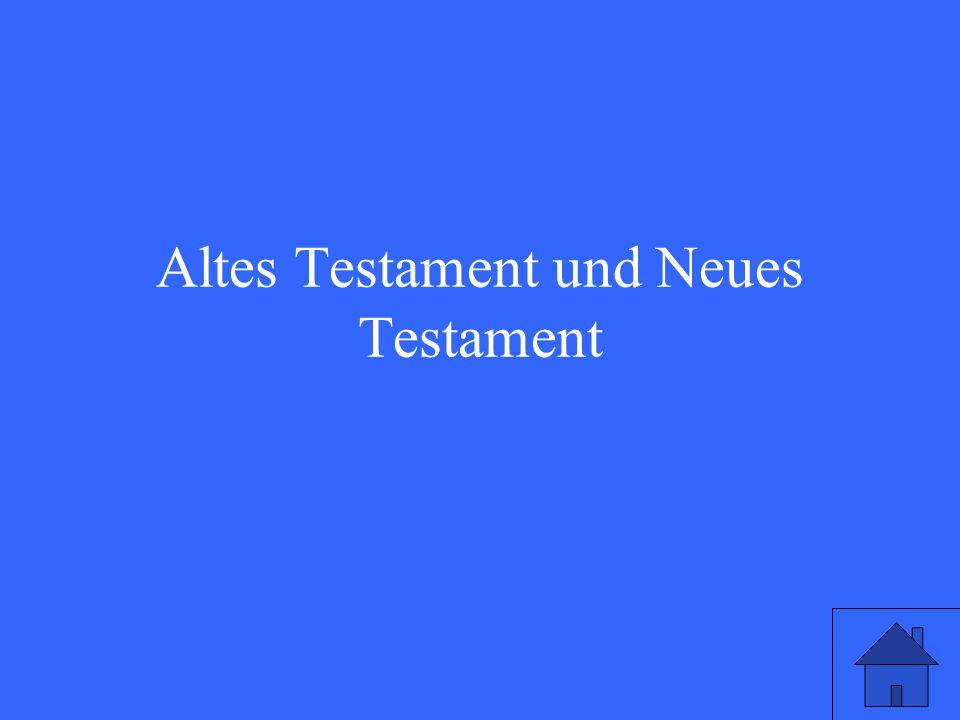 Altes Testament und Neues Testament