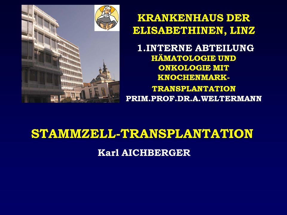 STAMMZELL-TX: PERSPEKTIVEN oDURCH AUSBAU DER SPENDERDATEIEN SPENDER FÜR NAHEZU JEDEN PATIENTEN AUFFINDBAR oSZT AUCH FÜR ÄLTERE PATIENTEN ( > 60-65 J.) DURCH- FÜHRBAR oNEUE KONDITIONIERUNGS-MODALITÄTEN: z.B.