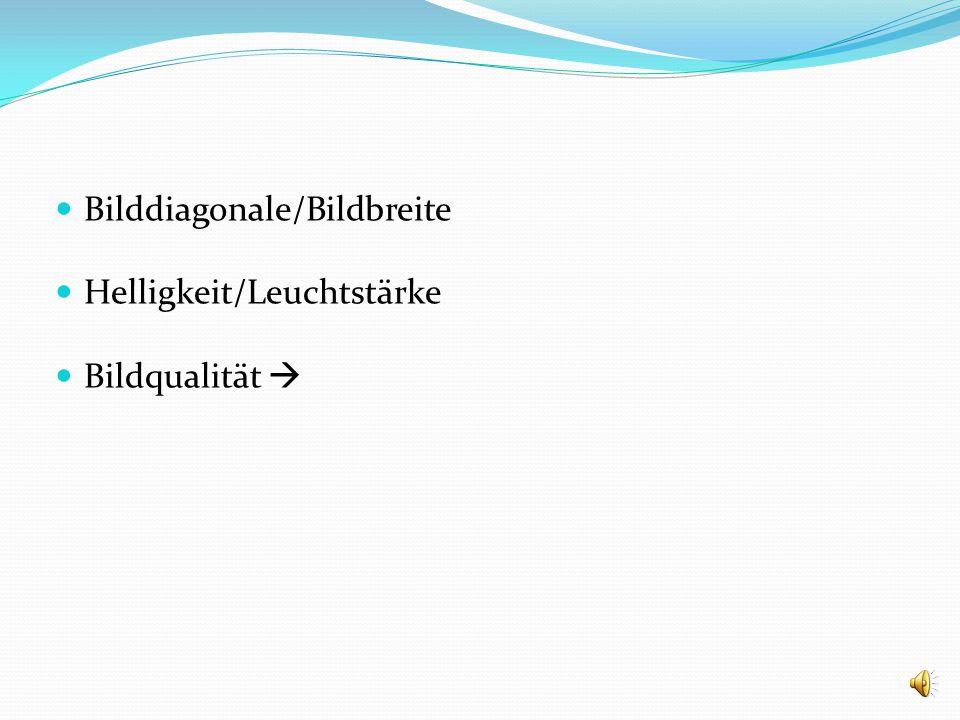 Bilddiagonale/Bildbreite Helligkeit/Leuchtstärke Bildqualität 