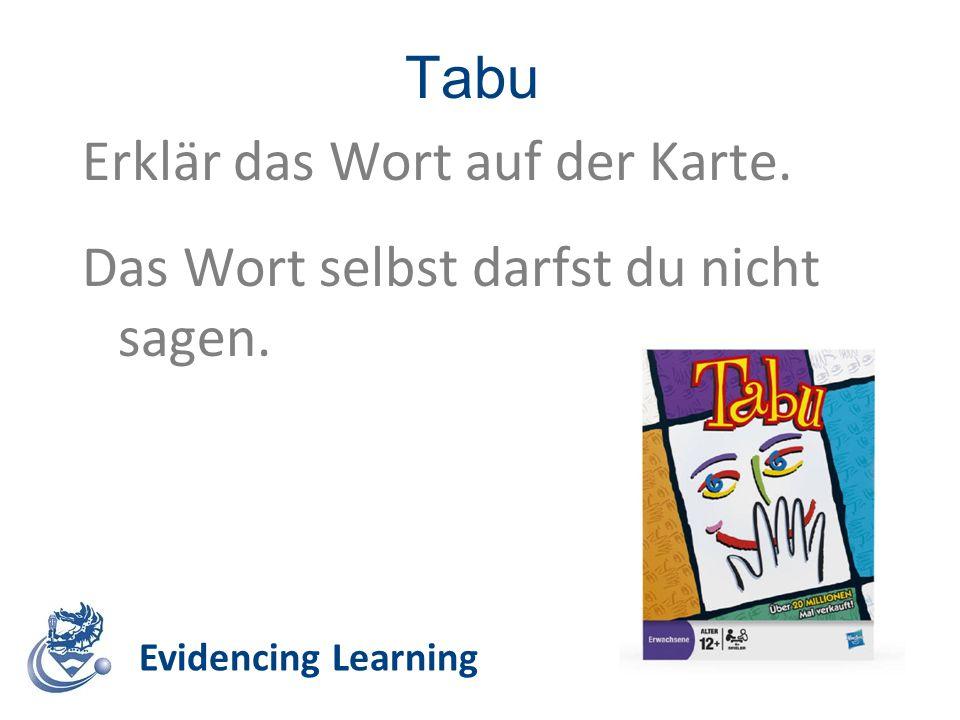 Tabu Evidencing Learning Erklär das Wort auf der Karte. Das Wort selbst darfst du nicht sagen.