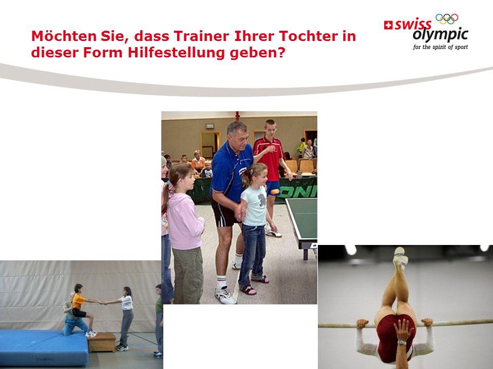 Möchten Sie, dass Trainer Ihrer Tochter in dieser Form Hilfestellung geben?