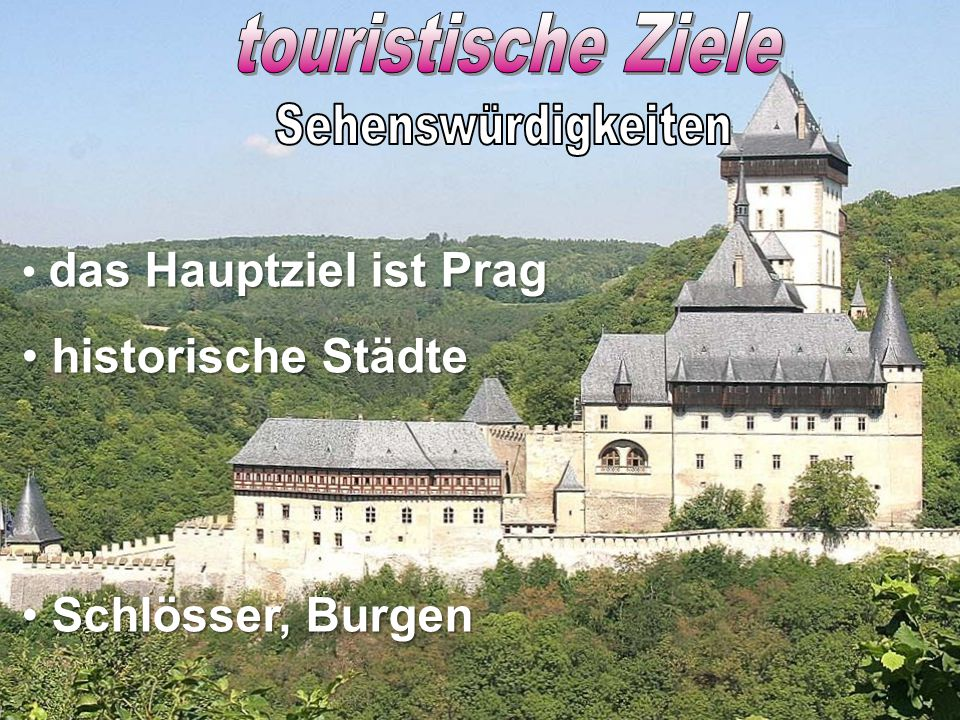 das Hauptziel ist Prag historische Städte Schlösser, Burgen