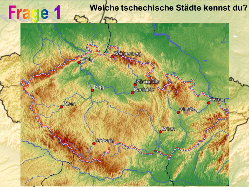 Welche tschechische Städte kennst du