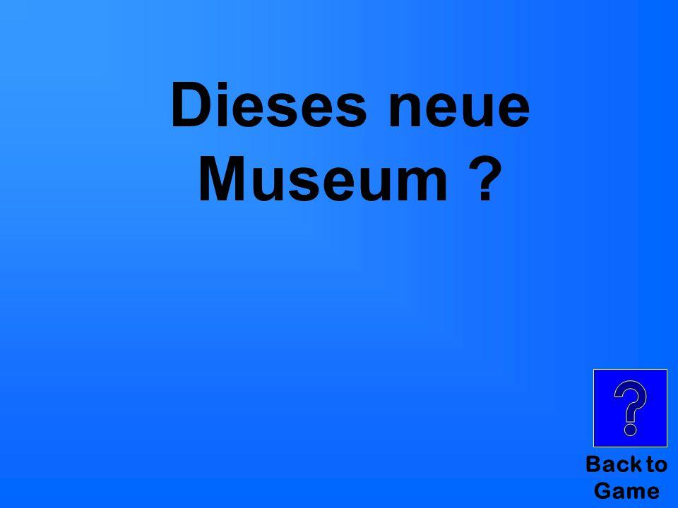 Sind die Endungen…? Category II for $100 Die Jugendlichen besuchen dies____ neu____ Museum.