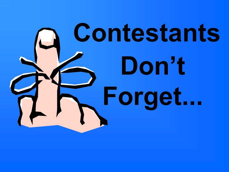 Don't Forget... Contestants