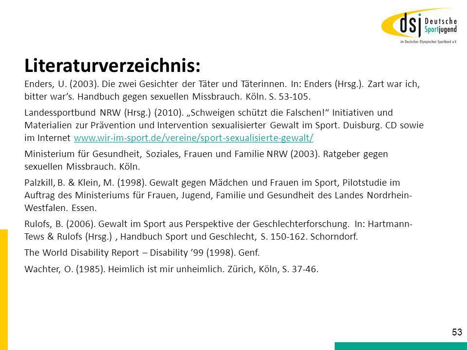Literaturverzeichnis: Enders, U. (2003). Die zwei Gesichter der Täter und Täterinnen. In: Enders (Hrsg.). Zart war ich, bitter war's. Handbuch gegen s