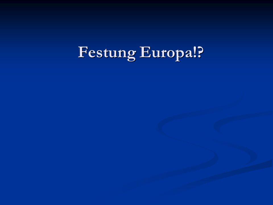 Festung Europa!?