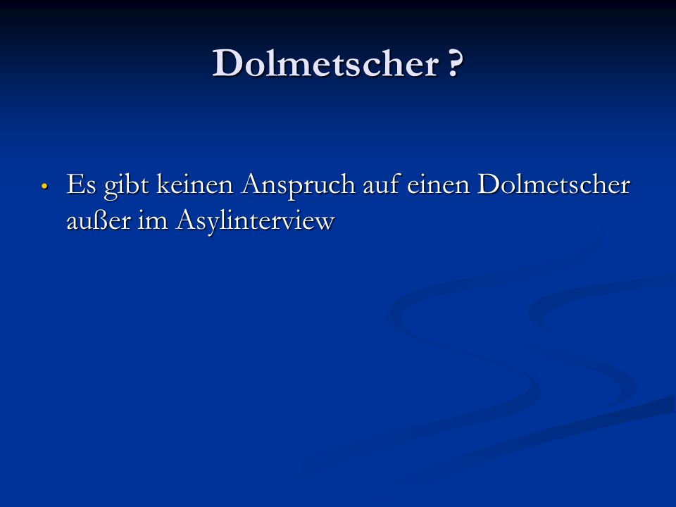Dolmetscher .
