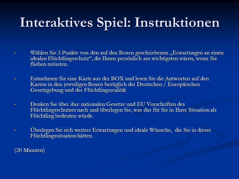 """Interaktives Spiel: Instruktionen Wählen Sie 3 Punkte von den auf den Boxen geschriebenen """"Erwartungen an einen idealen Flüchtlingsschutz , die Ihnen persönlich am wichtigsten wären, wenn Sie fliehen müssten."""