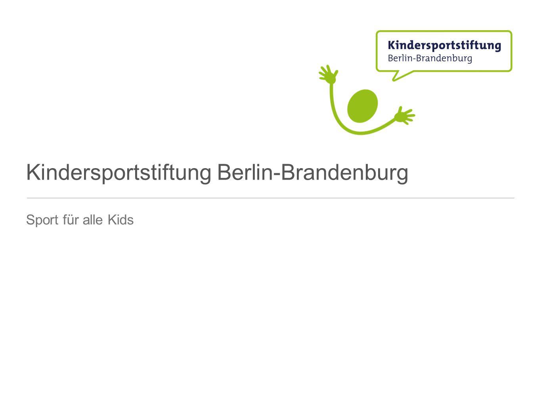 Kindersportstiftung Berlin-Brandenburg Sport für alle Kids