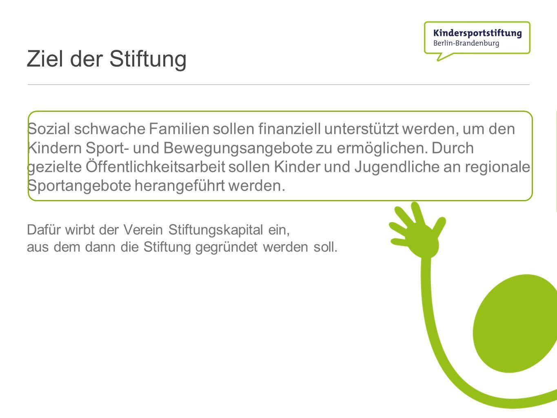 Sozial schwache Familien sollen finanziell unterstützt werden, um den Kindern Sport- und Bewegungsangebote zu ermöglichen. Durch gezielte Öffentlichke