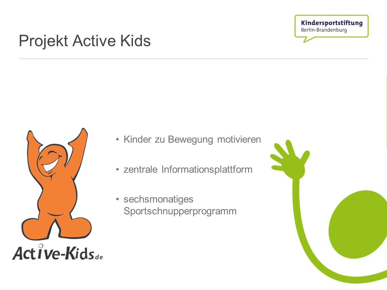 Projekt Active Kids Kinder zu Bewegung motivieren zentrale Informationsplattform sechsmonatiges Sportschnupperprogramm
