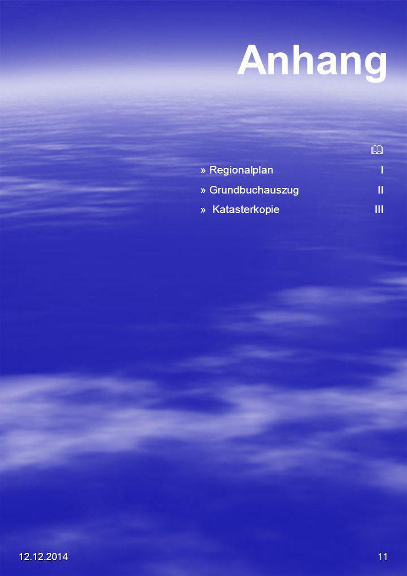 12.12.201411 Anhang  » Regionalplan I » Grundbuchauszug II » Katasterkopie III