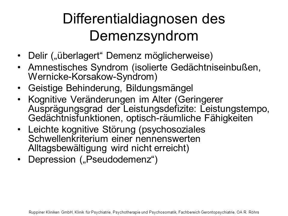 Ruppiner Kliniken GmbH, Klinik für Psychiatrie, Psychotherapie und Psychosomatik, Fachbereich Gerontopsychiatrie, OA R. Röhrs Differentialdiagnosen de