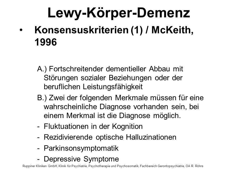 Ruppiner Kliniken GmbH, Klinik für Psychiatrie, Psychotherapie und Psychosomatik, Fachbereich Gerontopsychiatrie, OA R. Röhrs Lewy-Körper-Demenz Konse