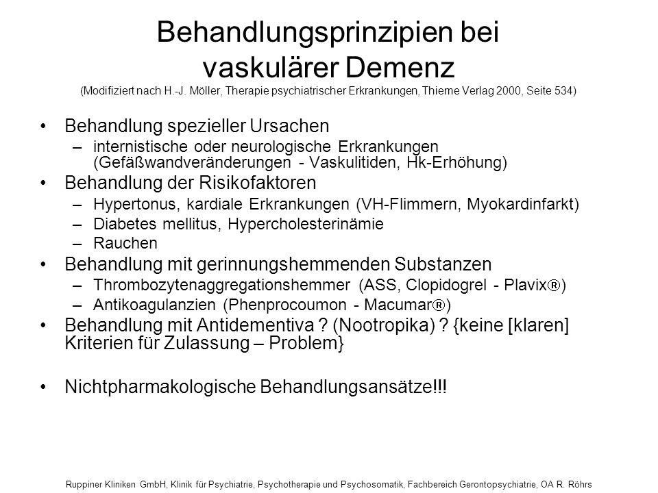 Ruppiner Kliniken GmbH, Klinik für Psychiatrie, Psychotherapie und Psychosomatik, Fachbereich Gerontopsychiatrie, OA R. Röhrs Behandlungsprinzipien be