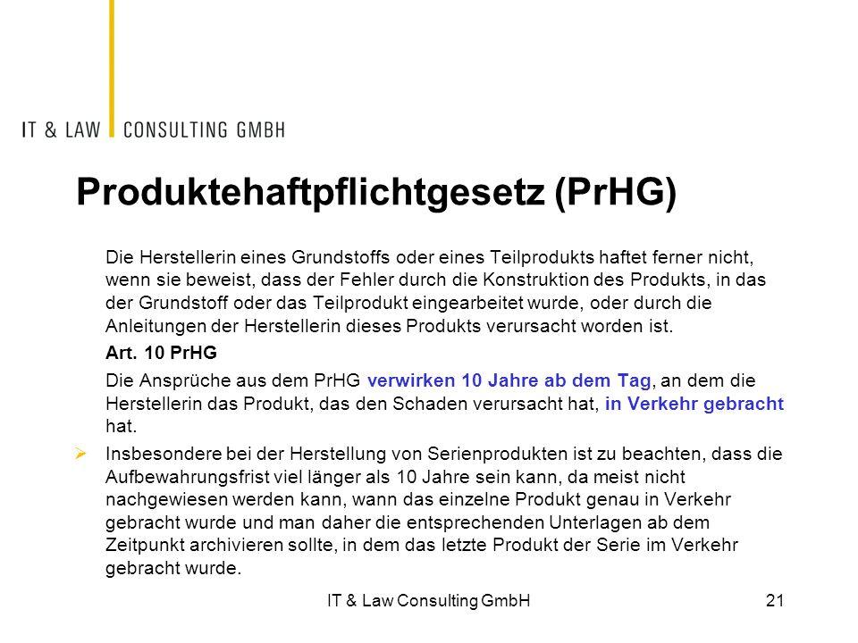 Produktehaftpflichtgesetz (PrHG) Die Herstellerin eines Grundstoffs oder eines Teilprodukts haftet ferner nicht, wenn sie beweist, dass der Fehler dur