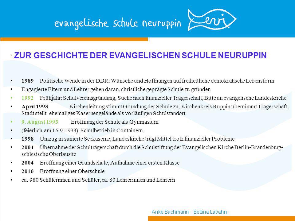 . ZUR GESCHICHTE DER EVANGELISCHEN SCHULE NEURUPPIN 1989Politische Wende in der DDR: Wünsche und Hoffnungen auf freiheitliche demokratische Lebensform