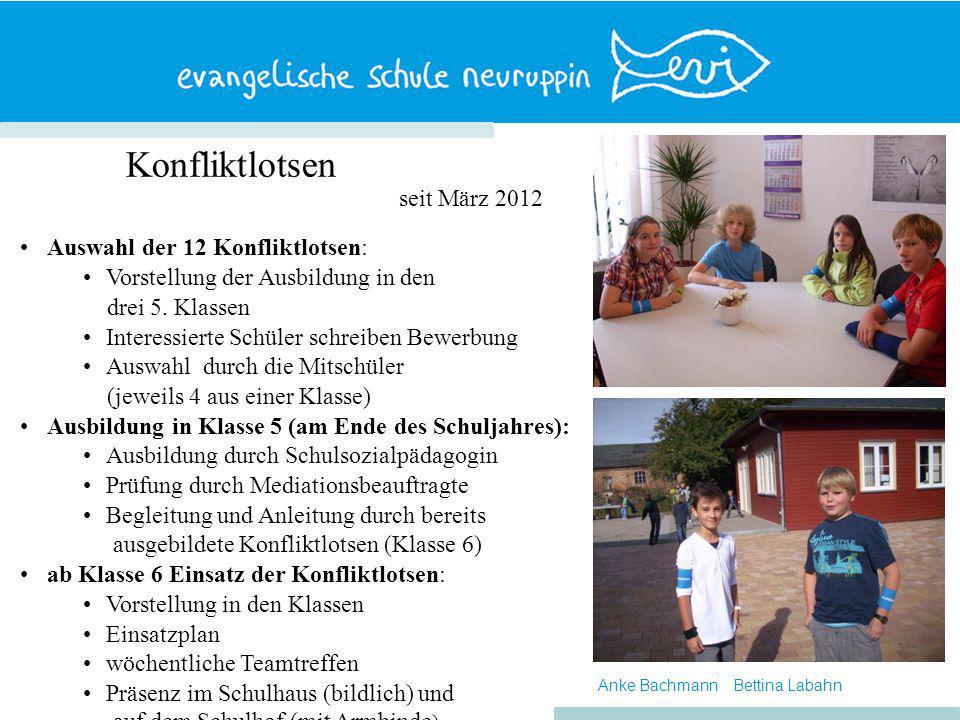 Konfliktlotsen Auswahl der 12 Konfliktlotsen: Vorstellung der Ausbildung in den drei 5.