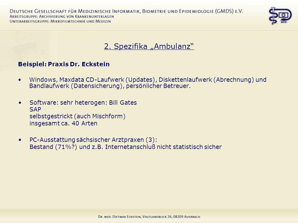 "2. Spezifika ""Ambulanz Beispiel: Praxis Dr."