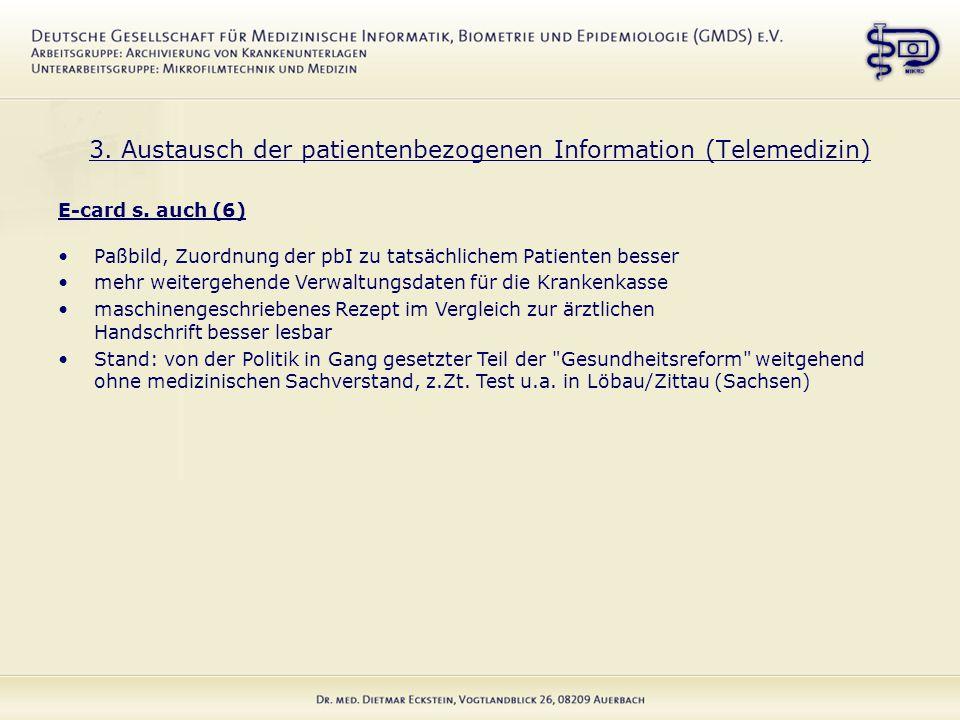 3. Austausch der patientenbezogenen Information (Telemedizin) E-card s.
