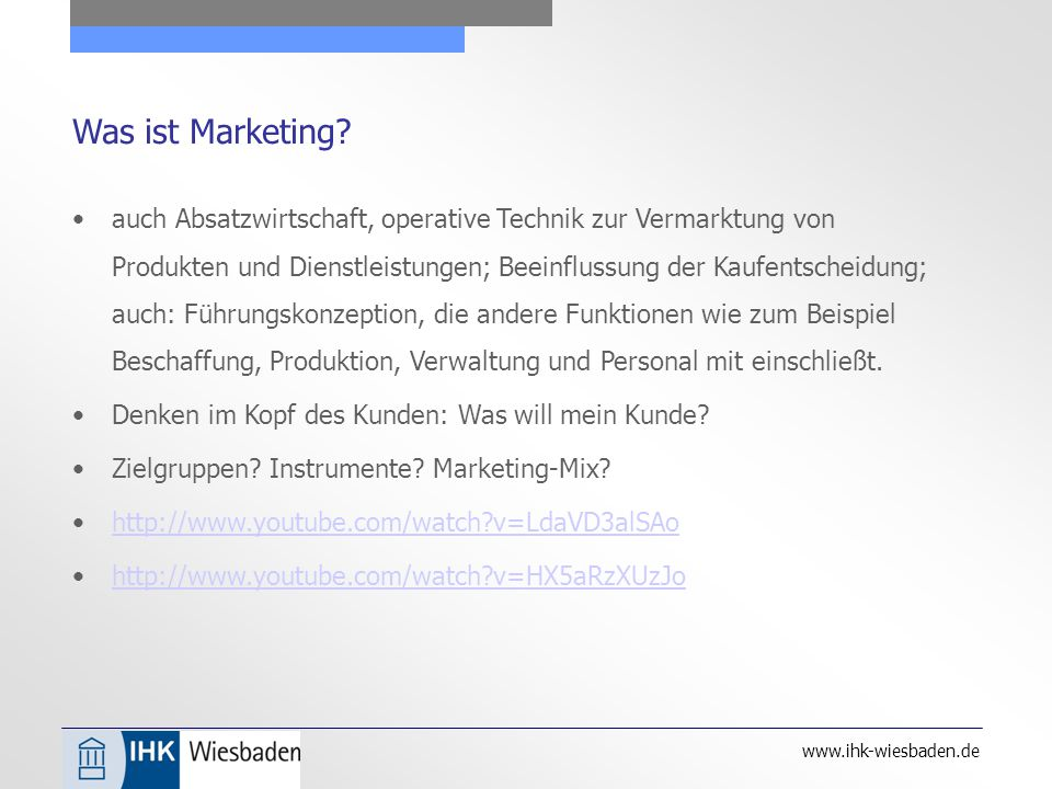 www.ihk-wiesbaden.de Was ist Marketing.