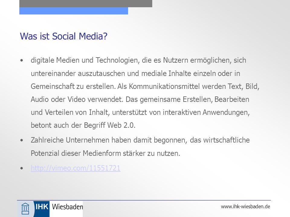 www.ihk-wiesbaden.de Was ist Social Media.