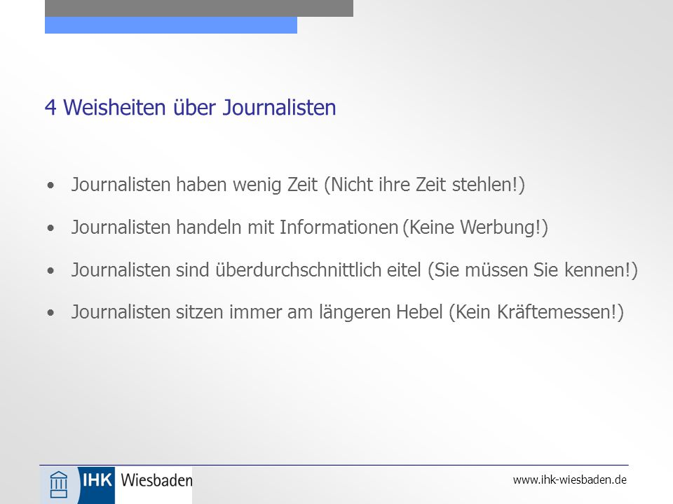 www.ihk-wiesbaden.de Was erwarten Journalisten.