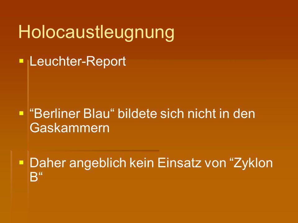 """Holocaustleugnung   Leuchter-Report   """"Berliner Blau"""" bildete sich nicht in den Gaskammern   Daher angeblich kein Einsatz von """"Zyklon B"""""""