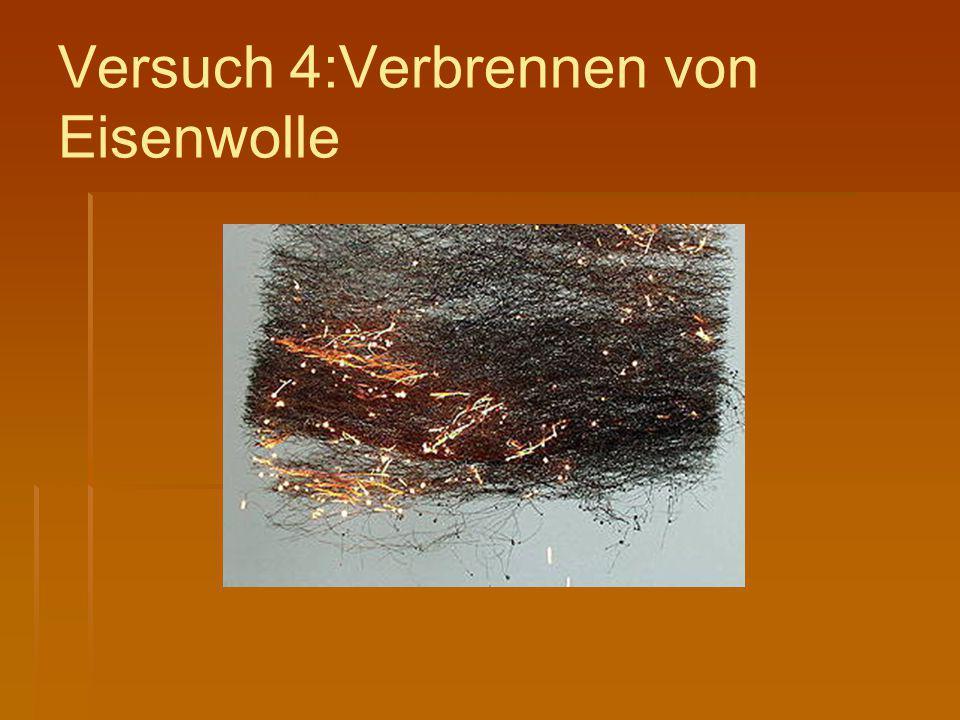 Versuch 4:Verbrennen von Eisenwolle